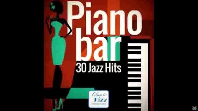 Piano Bar - Best of Jazz Hits ♪.avi
